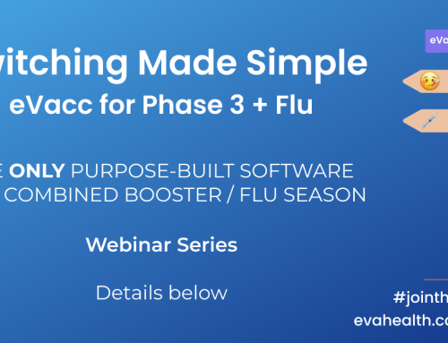 *Webinars* eVacc for Phase 3 + Flu Co-Admin : Switching Made Simple